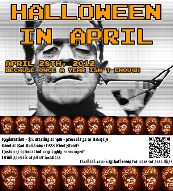 Presenting: The first ever and probably annual Halloween in April