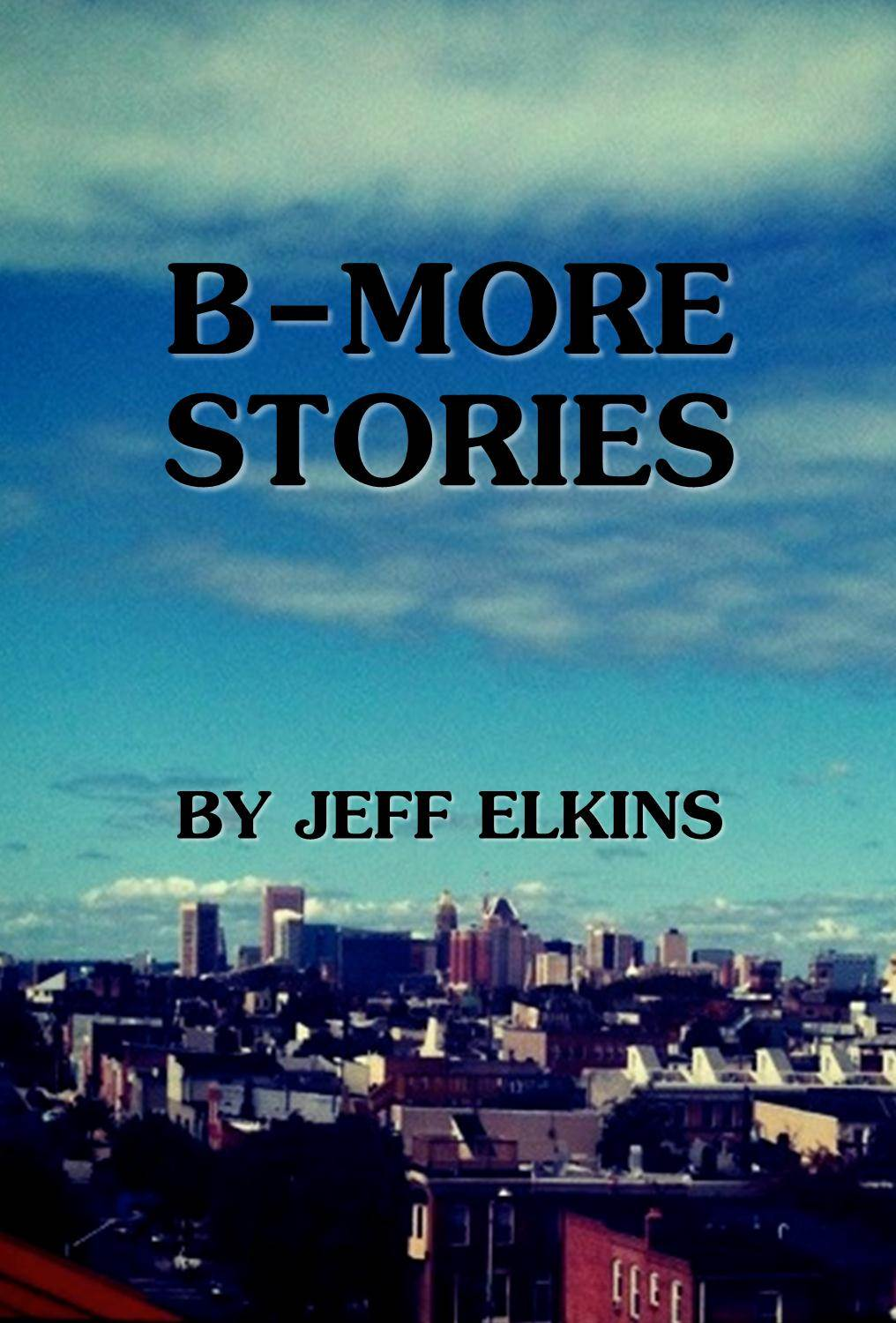 B-More Stories by The Bishop