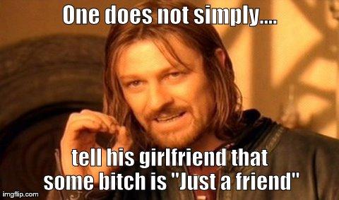 onedoesnotsimplyfriend