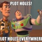 TBD Episode 57: Plot Hole Frustration