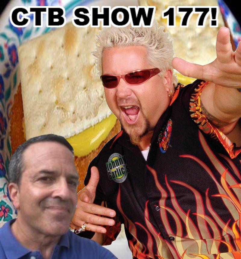 CTB Show 177: Big Big Saucy Big Food